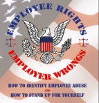 U.S. Employee Rights & Employer Wrongs